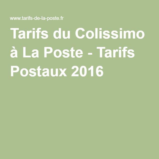 Tarifs du Colissimo à La Poste - Tarifs Postaux 2016