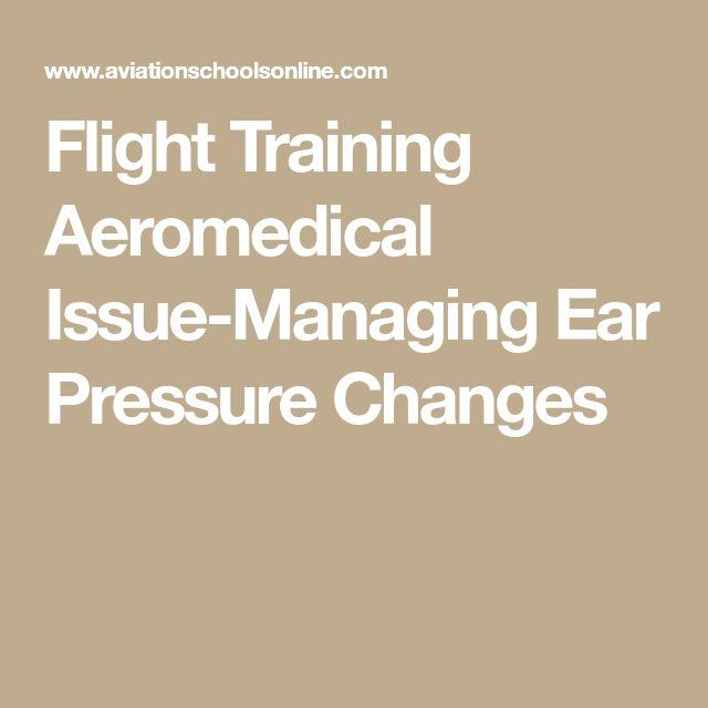 Flight Training Aeromedical Issue-Managing Ear Pressure Changes