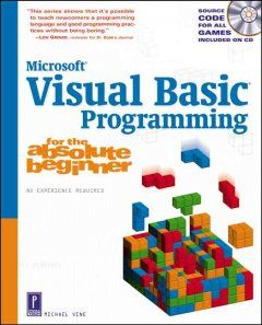 Visual Basic Programming for the Absolute Beginner