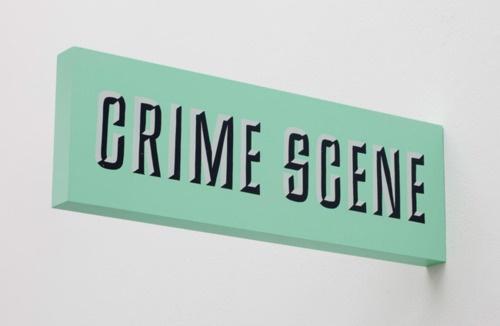 Mint Green Crime Scene