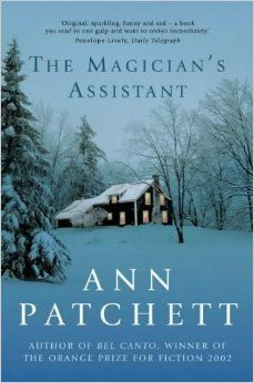 The Magician's Assistant by Patchett, Ann New Edition (2002): Amazon.com: Books