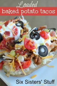 Six Sisters Loaded Baked Potato Tacos Recipe is perfect for kids, they can add their favorite toppings!