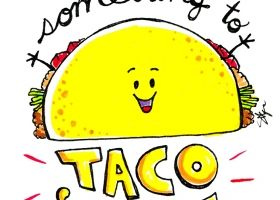 Steph Calvert/Let's Give em Something to Taco 'Bout represented by Liz Sanders Agency