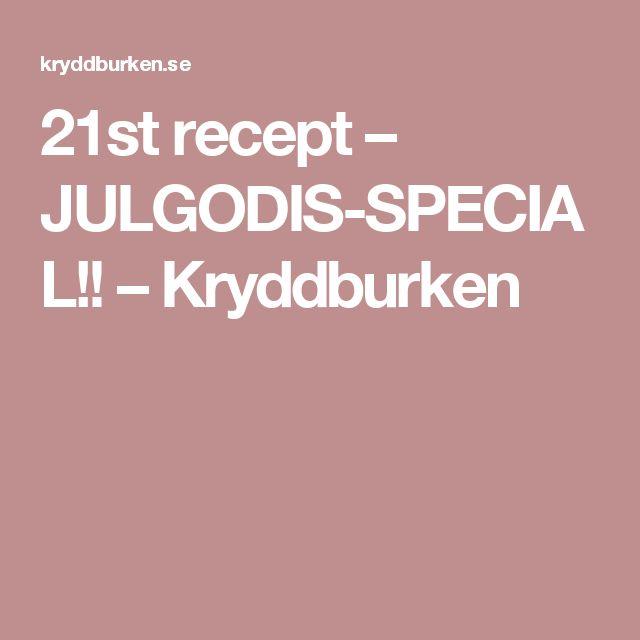 21st recept – JULGODIS-SPECIAL!! – Kryddburken
