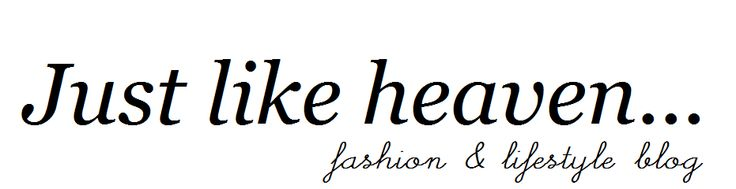 Just Like Heaven // UK Fashion and Lifestyle Blog