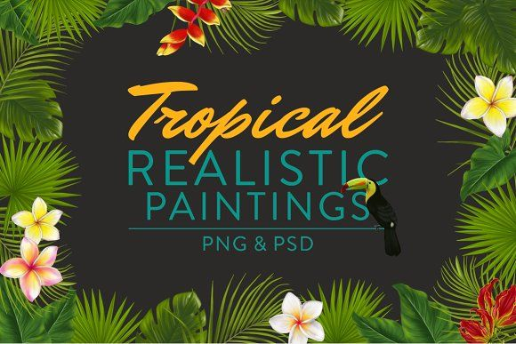 Tropical Realistic Paintings by Storyteller Imagery on @creativemarket