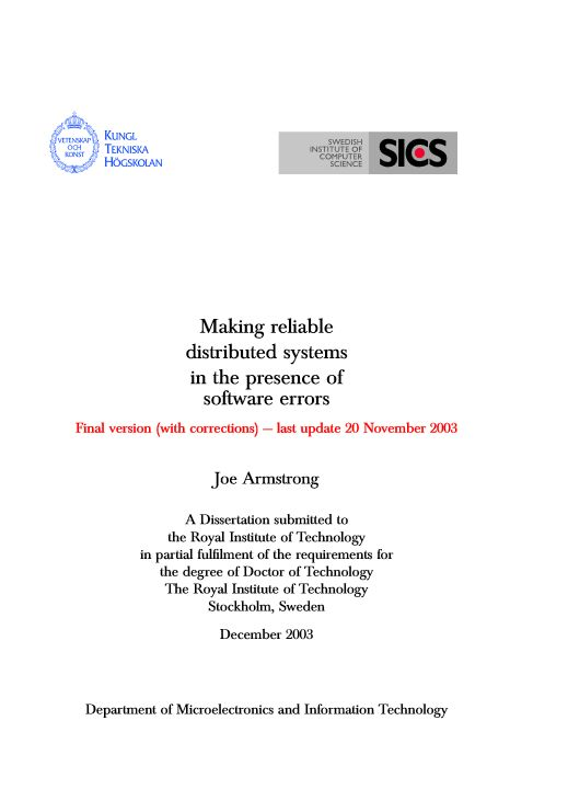 Making reliable distributed systems in the presence of software errors