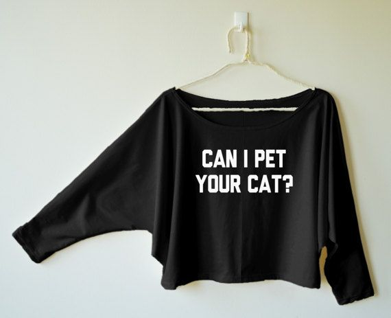 Can I pet your cat tshirt quote tumblr funny graphic by MoodCatz