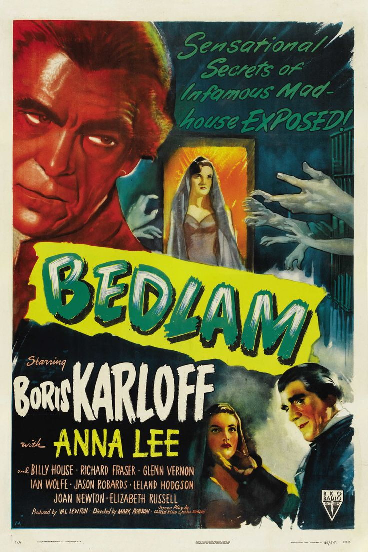 "Sensational Secrets Of Infamous Mad House Exposed ""Bedlam"" Starring Boris Karloff With Anna Lee And Billy House, Richard Fraser, Glenn Verson Ian Wolfe, Jason Robards, Leyland Hodgson Joan Newton, Eli"