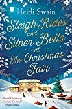 #10: Sleigh Rides and Silver Bells at the Christmas Fair