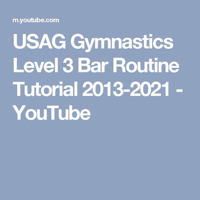 USAG Gymnastics Level 3 Bar Routine Tutorial 2013-2021 - YouTube