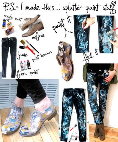 """Splatter Paint Stuff DIY: """"Throw a few brush strokes down and then dip ur brush in paint and flick your fingers away creating a haphazard design on jeans and oxfords.  I used Urban Outfitters jeans and Oxfords (Frye brand)- they have loads of cool oxfords, so peep 'em and paint 'em.""""    http://psimadethis.com/post/428527861/"""