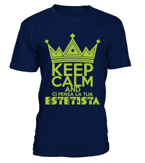 KEEP CALM ESTETISTA T-shirt . COME ORDINARE:1. Selezionare lo stile e il  colore che si desidera:2. Fare clic su Prenota ora3. Scegli le dimensioni e  la ...