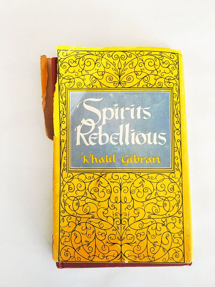 Spirits Rebellious. Book by Kahil Gibran. Gibran's Masterpiece. FIRST EDITION Printing with dust jacket. Alfred A. Knopf Antiquarian.