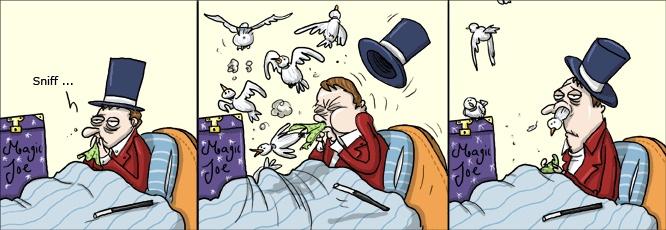 Tirinha do dia: Mágico gripado