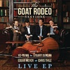 The Goat Rodeo Sessions (Live from the House of Blues) - EP, Yo-Yo Ma, Stuart Duncan, Edgar Meyer & Chris Thile