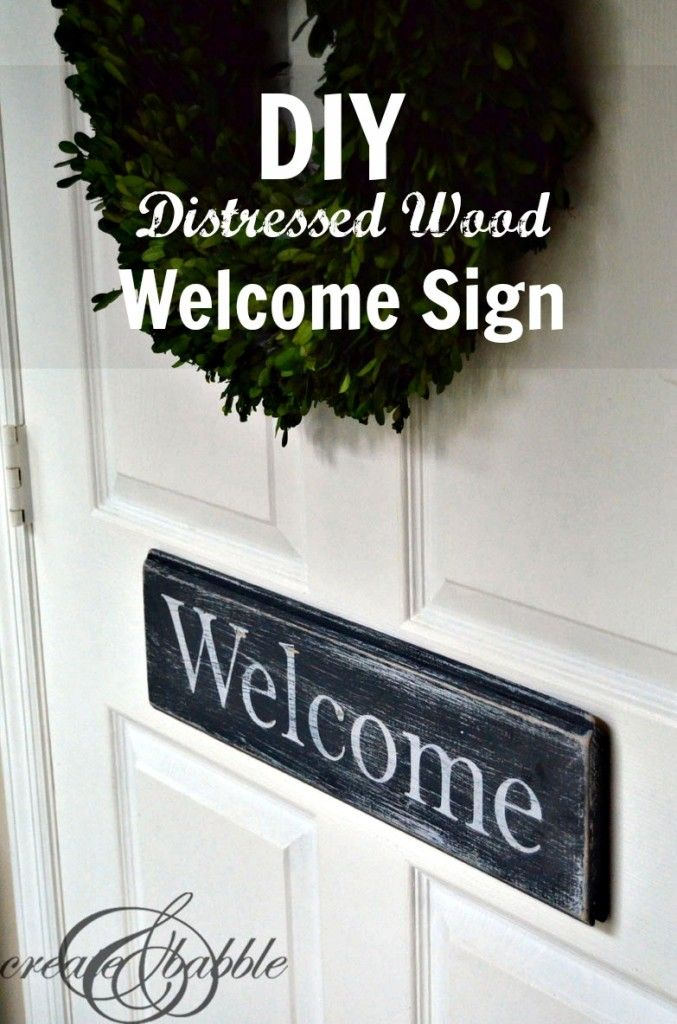 diy-distressed-wood-welcome-sign-createandbabble