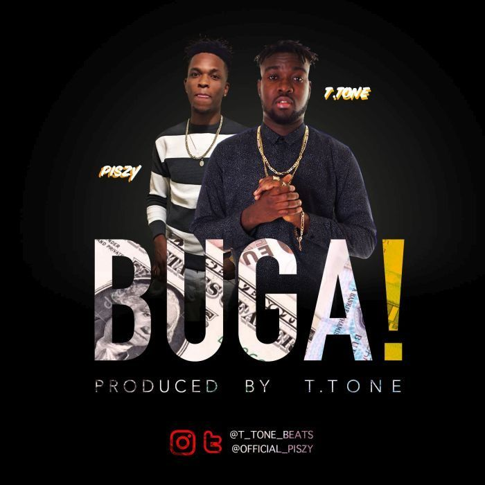[Music] T.Tone X Piszy  Buga!   Its been a few month after his first single Your Body which has attracted a lot of positive reception.T.toneis now back with his first single of the year titled Buga! in which he features the U.S ArtistPiszy Wagba.  The multi-talanted artist/producer is very excited to release this very dope track. Stay tuned for more music and collaborations as you listen to this fresh new tune.Enjoy!!!  Listen & Download T.Tone x Piszy  Buga below:-  Audio Player  00:00…