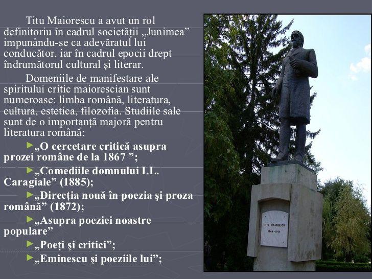 """<ul><li>Titu Maiorescu a avut un rol definitoriu în cadrul societăţii """"Junimea"""" impunându-se ca adevăratul lui conducător,..."""