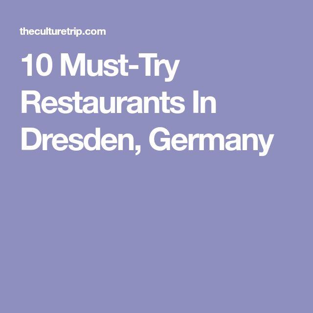 10 Must-Try Restaurants In Dresden, Germany