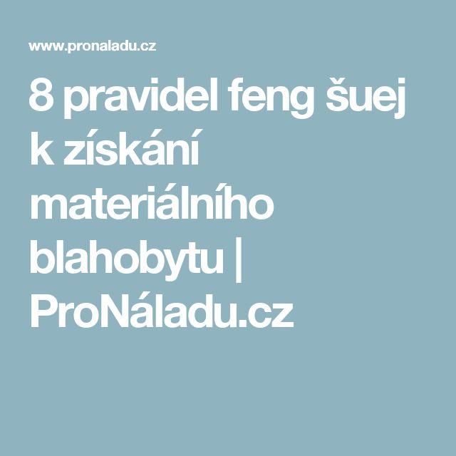 8 pravidel feng šuej k získání materiálního blahobytu | ProNáladu.cz