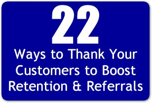 22 Ways to Thank Your Customers to Boost Retention & Referrals