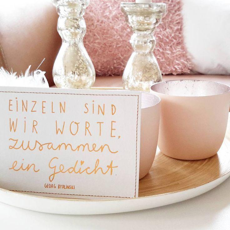 """Katja auf Instagram: """"""""Einzeln sind wir Worte, zusammen ein Gedicht.""""  Mit diesen ganz wunderbaren Zeilen von Georg Bydlinski wünsche ich euch einen zauberhaften Sonntag. Genießt die Stunden mit euren Lieben!  Die Postkarte ist übrigens eine weitere Errungenschaft vom Event in Nürnberg mit @deinlieblingsladen und @liebesbotschaft  #wohnkonfetti #germaninteriorbloggers #dekoliebe #interior4all #interior123 #myhome #solebich #gedicht #lyrik #sonntagmorgen #deinlieblingsladen #liebesbotschaft"""""""