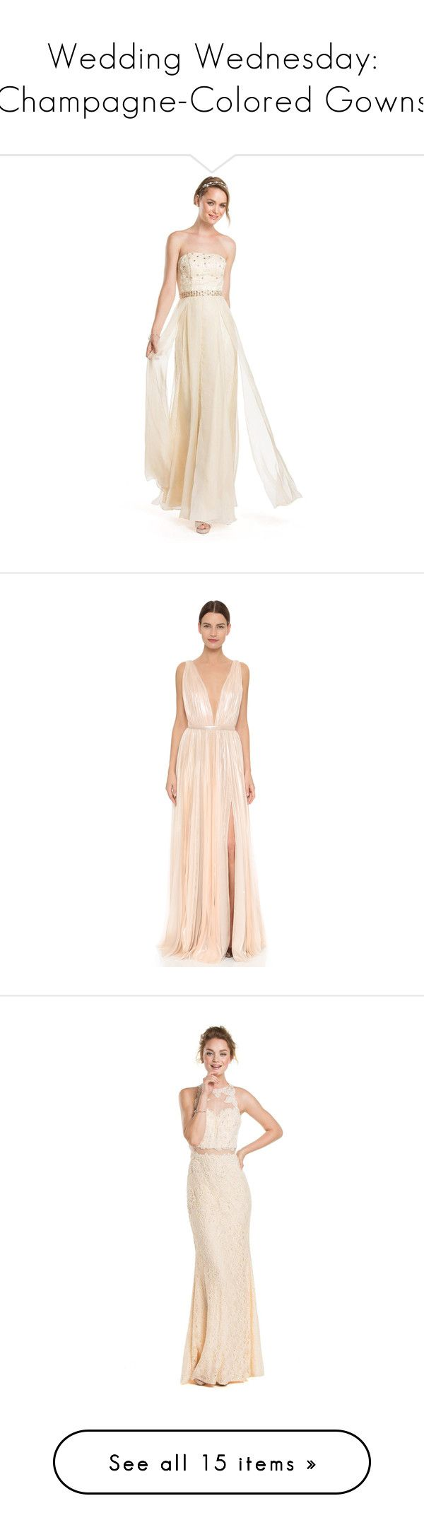 """""""Wedding Wednesday: Champagne-Colored Gowns"""" by polyvore-editorial ❤ liked on Polyvore featuring weddingwednesday, champagnegowns, dresses, gowns, champagne, formal dresses, long dresses, long evening dresses, lace gown and long formal evening gowns"""