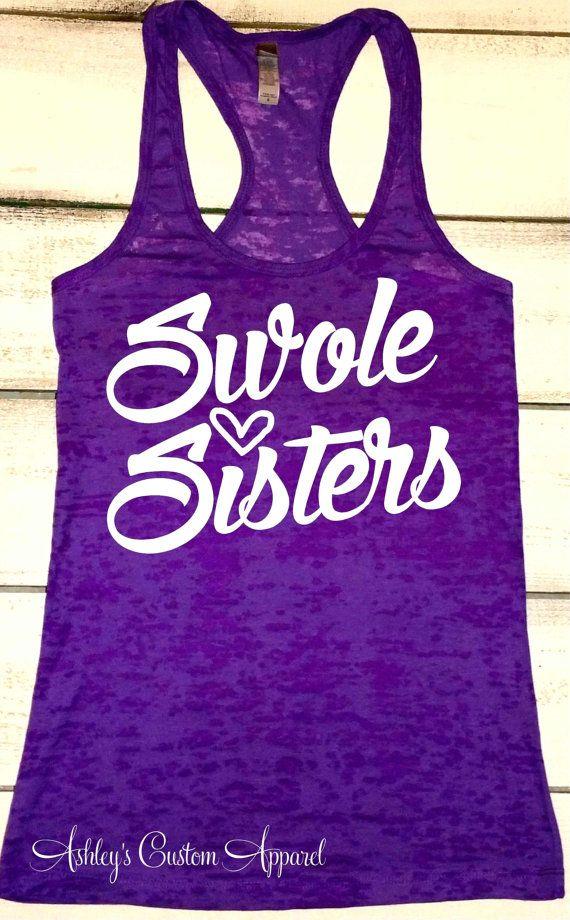 Women  39 s Fitness Tank   Workout Partner   Swole Sisters   Gym Shirt   Gym Motivation   Custom Burnout   Motivational Workout Tank   Gifts by AshleysCustomApparel