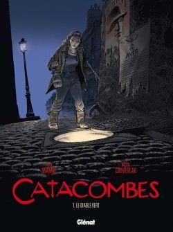 Couverture de Catacombes, tome 1 : Le diable vert