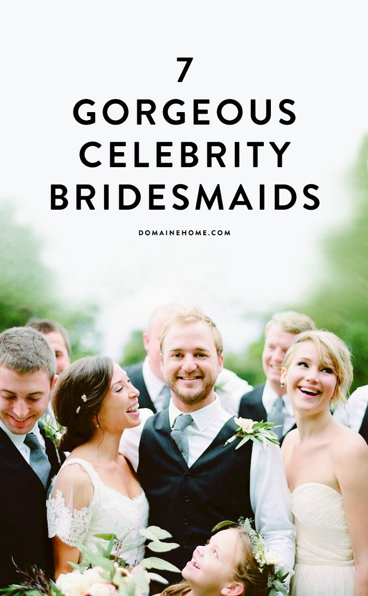 The most gorgeous celebrity bridesmaids