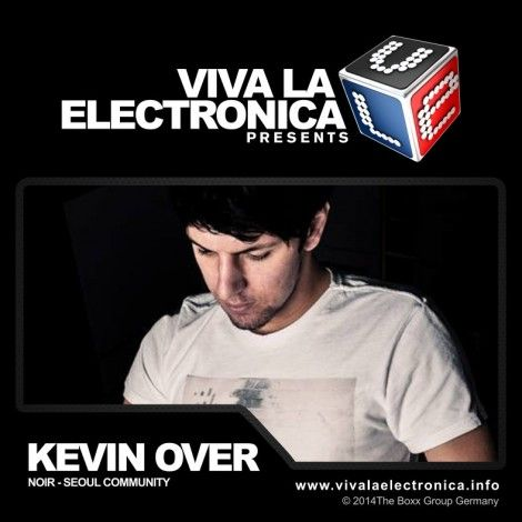 Viva la Electronica pres Kevin Over