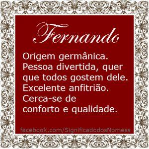 Significado do nome Fernando | Significado dos Nomes