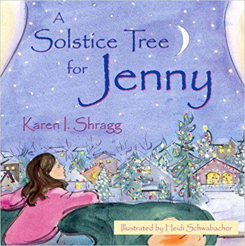 A Solstice Tree for Jenny (Search for the Future): Karen Shragg, Heidi Schwabacher: 9781573929301: Amazon.com: Books