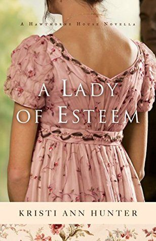 A Lady of Esteem by Kristi Ann Hunter - I loved this Christian Regency Novella.  Great characters and story.  It was FREE on Kindle.