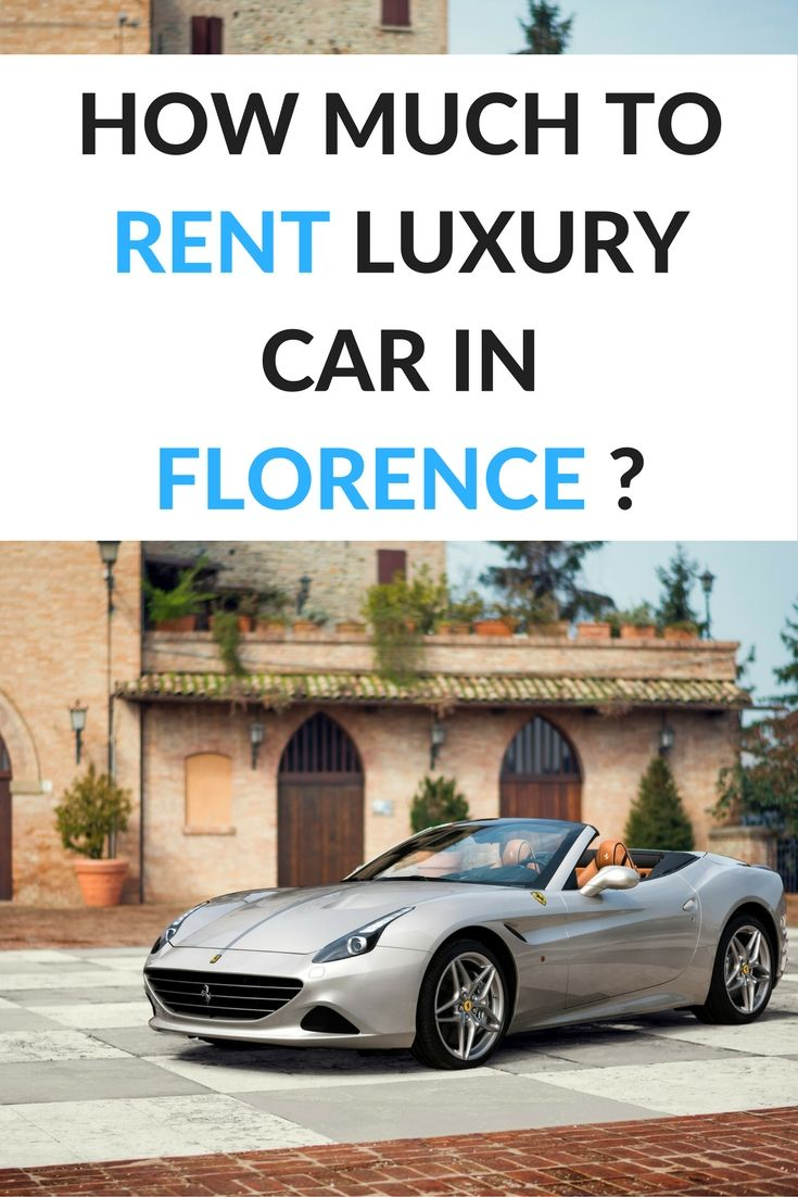 How much to rent a luxury car in Florence? | #travel #Italy #Tuscany #Florence #luxury #car #rent #driving