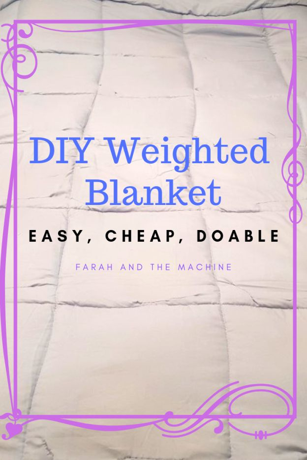 An Easy Cheap Way To Make Your Own Weighted Blanket At