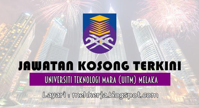 Jawatan Kosong di Universiti Teknologi MARA Melaka - 8 Aug 2016   Universiti Teknologi MARA dengan ini mempelawa calon-calon Bumiputera Warganegara Malaysia yang berkelayakan dalam bidang-bidang yang berkaitan untuk mengisi jawatan Tetap/Kontrak di UiTM (Melaka)  Jawatan Kosong Terkini 2016diUniversiti Teknologi MARA Melaka  Jawatan:  1.PENSYARAH SAMBILAN SEPENUH MASA(PTFT)  Syarat Lantikan: i. Mendapat kepujian dalam Bahasa Melayu di peringkat Sijil Pelajaran Malaysia (SPM) atau setaraf…