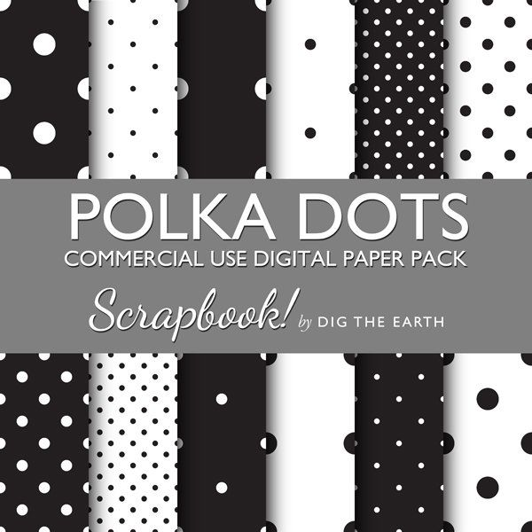 Instant Download Polka Dots Digital Collage Sheets 12x12 inch Set of 12 Digital Papers Black and White Mono Commercial Use Kit SDTE0001 digtheearthscrapbook 1.50 GBP