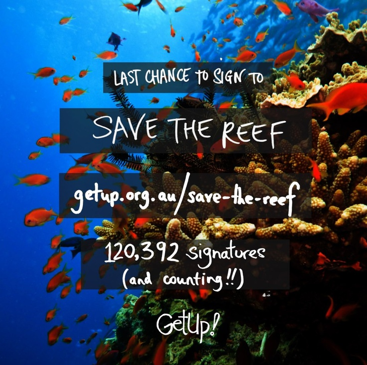 Sign to save the Great Barrier Reef from coal & coal seam gas project proposals along with QLD coast.