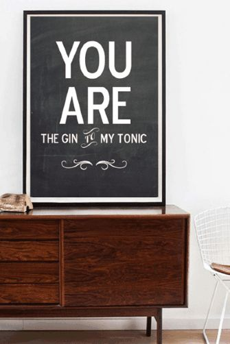 I need one of these for my mum, or actually to give to my dad!   You Are The Gin to My Tonic Personalised Print