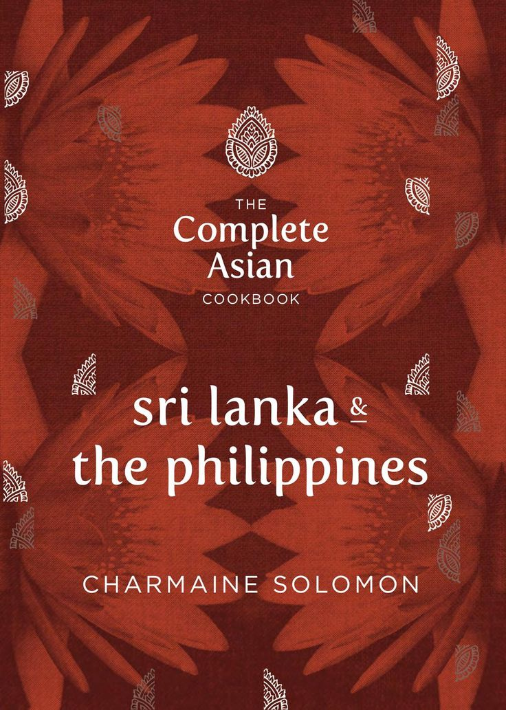 The Complete Asian Cookbook Series: Sri Lanka & The Philippines  The new book from Hardie Grant Books: http://www.rizzoliusa.com/book.php?isbn=9781742706856