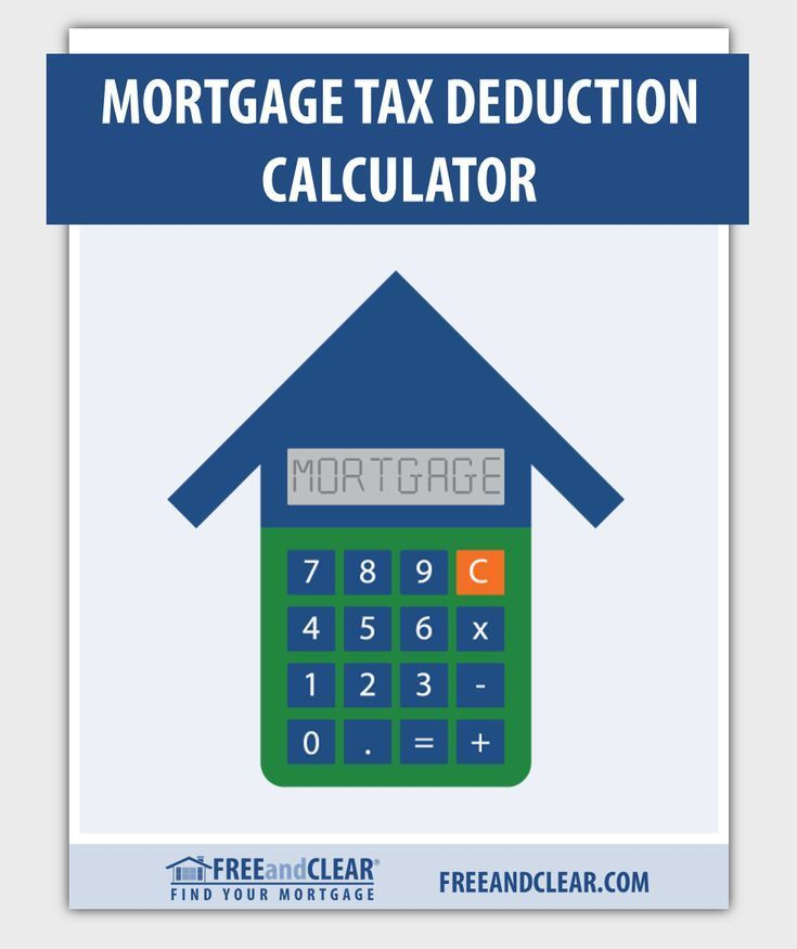 Mortgage Tax Deduction Calculator With Images Mortgage