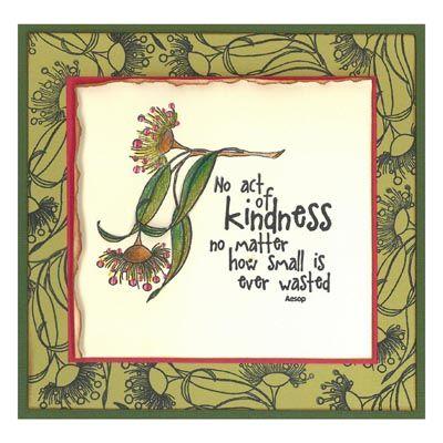 Stamp-it Australia: 4851E Gumnut Flower, 4884D Kindness - Card by Susan