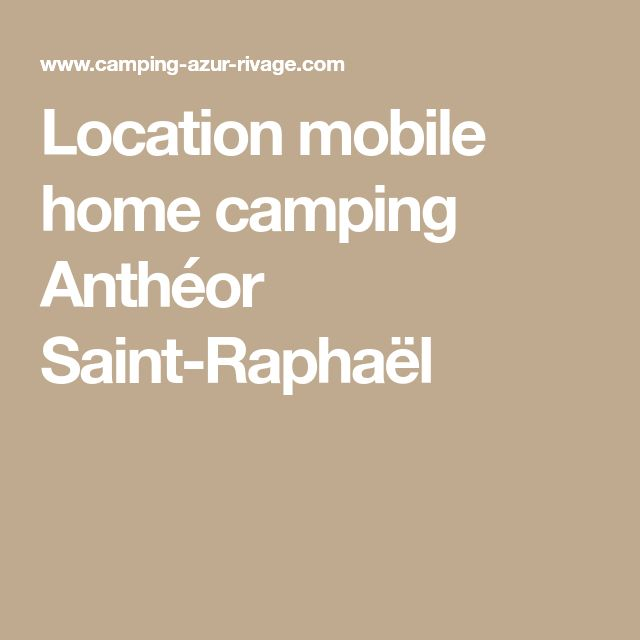 Location mobile home camping Anthéor Saint-Raphaël