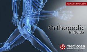 Orthopaedics in Noida