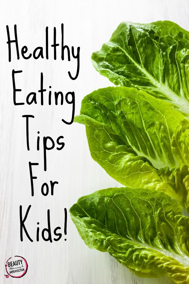 Healthy Eating For Kids {REALLY!!!} - Beauty Through Imperfection