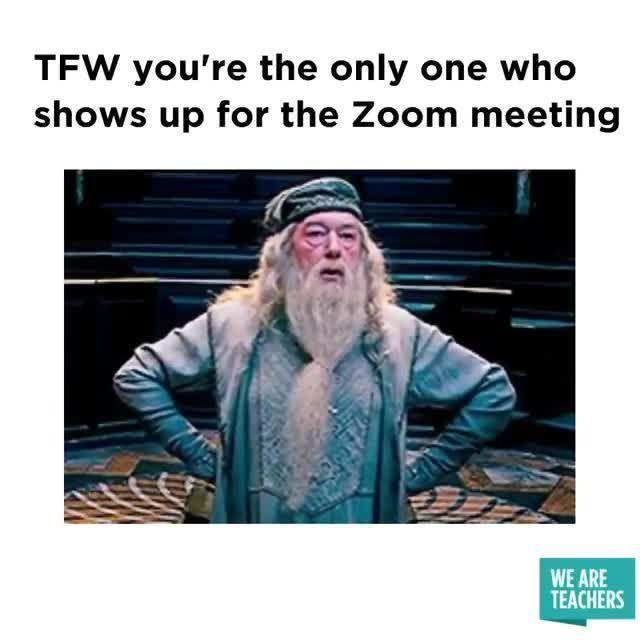 All Alone On My Zoom Video Weareteachers Teacher Memes Teacher Humor