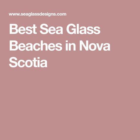 Best Sea Glass Beaches in Nova Scotia