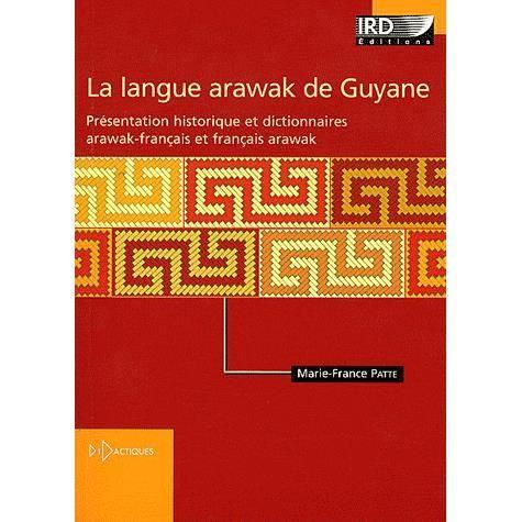 La langue arawak de Guyane - Achat / Vente livre pas cher - Cdiscount